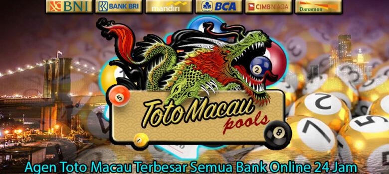 Agen Toto Macau Terbesar Semua Bank Online 24 Jam