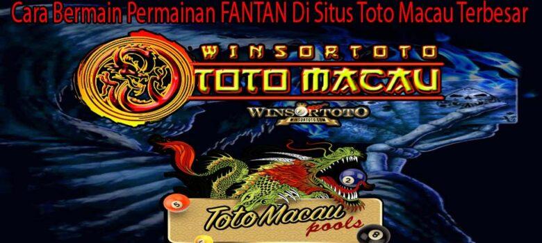 Cara Bermain Permainan FANTAN Di Situs Toto Macau Terbesar