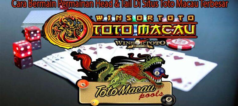 vCara Bermain Permainan Head & Tail Di Situs Toto Macau Terbesar