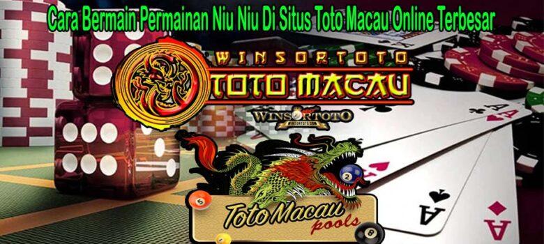 Cara Bermain Permainan Niu Niu Di Situs Toto Macau Online Terbesar