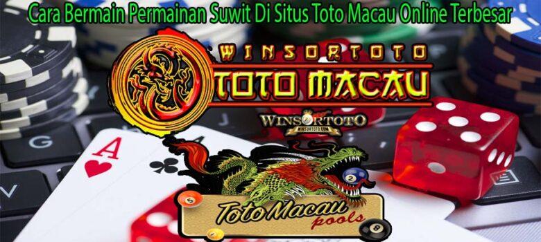 Cara Bermain Permainan Suwit Di Situs Toto Macau Online Terbesar
